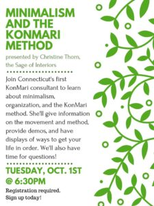 A flier for the KonMari presentation at the Saxton B. Little Library in Columbia CT by Certified Silver KonMari Consultant Christine Thorn of Connecticut, the Sage of Interiors.
